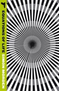 Equations of Life - Simon Morden