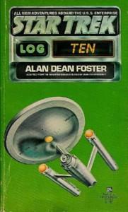 Star Trek: Log Ten - Alan Dean Foster