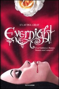 Evernight   - Claudia Gray, Luca Fusari