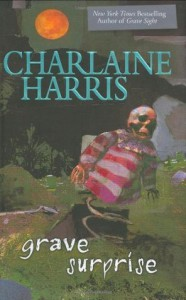 Grave Surprise - Charlaine Harris