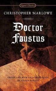 Doctor Faustus - Christopher Marlowe, Sylvan Barnet