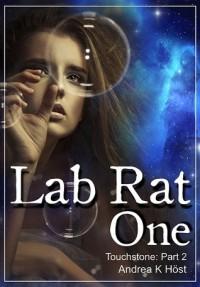 Lab Rat One - Andrea K. Höst