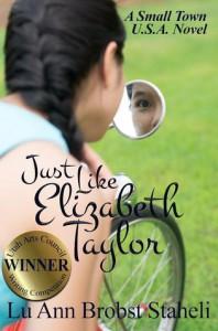 Just Like Elizabeth Taylor (Small Town U.S.A.) - LuAnn Brobst Staheli