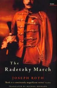 The Radetzky March - Joseph Roth, Michael Hoffman