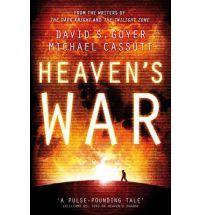 Heaven's War (Heaven's Shadow, #2) - David S. Goyer