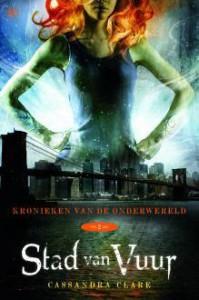 Stad van vuur (Kronieken van de onderwereld, #2) - Elsbeth Witt, Cassandra Clare