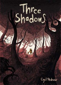Three Shadows - Cyril Pedrosa