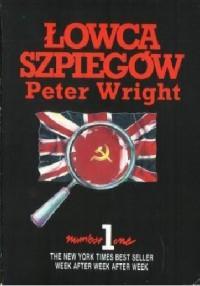 Łowca szpiegów - Peter Wright