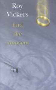 Find the Innocent - Roy Vickers