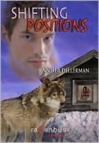 Shifting Positions - Jennifer Dellerman