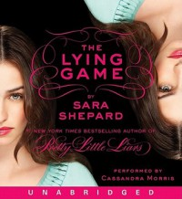The Lying Game (Audio) - Sara Shepard, Cassandra Morris