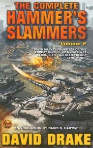 The Complete Hammer's Slammers: Volume 2 - David Drake, David G. Hartwell