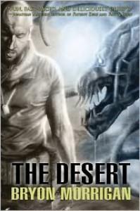 The Desert - Bryon Morrigan