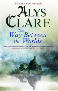 The Way Between the Worlds - Alys Clare
