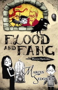 Flood and Fang (The Raven Mysteries - book 1) - Marcus Sedgwick