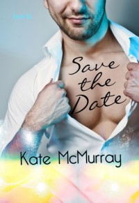 Save the Date - Kate McMurray