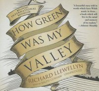 How Green Was My Valley - Richard Llewellyn, Ralph Cosham