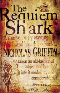 The Requiem Shark - Nicholas Griffin