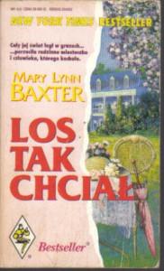 Los Tak Chciał - Mary Lynn Baxter