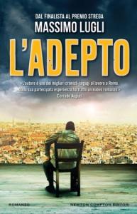 L'adepto - Massimo Lugli