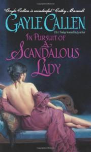 In Pursuit of a Scandalous Lady - Gayle Callen