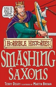 The Smashing Saxons (Horrible Histories)  - Terry Deary