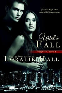 Uriel's Fall (Ubiquity Book 1) - Loralie Hall