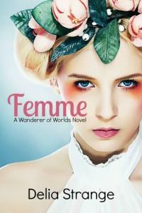 Femme - Delia Strange