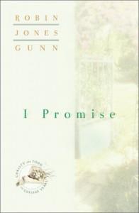 I Promise - Robin Jones Gunn