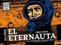 El Eternauta - Héctor Germán Oesterheld, Francisco Solano López, Fernando Ariel García