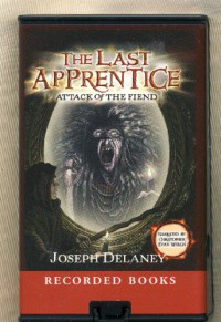 Attack of the Fiend by Joseph Delaney Unabridged Playaway Audiobook (The Last Apprentice) - Joseph Delaney, Christopher Evan Welch