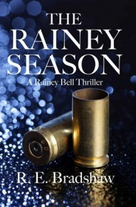 The Rainey Season - R.E. Bradshaw