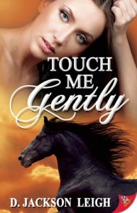 Touch Me Gently - D. Jackson Leigh