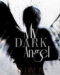 My Dark Angel - A.J. Dixon