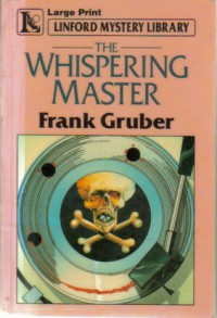 The Whispering Master - Frank Gruber