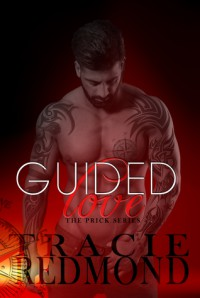 Guided Love - Tracie Redmond, Missy Borucki, Asli Arif Fratarcangeli