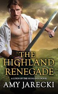 The Highland Renegade - Amy Jarecki