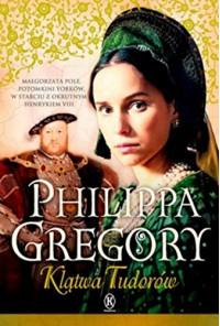 Klatwa Tudorow - Philippa Gregory