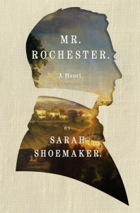 Mr. Rochester - Sarah Shoemaker