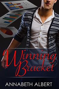 Winning Bracket (Campus Cravings) - Annabeth Albert