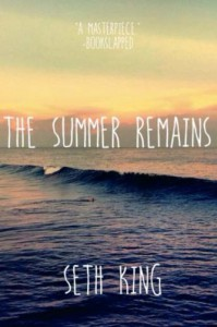 The Summer Remains - Seth King Humphrey