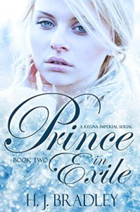Prince in Exile: Book Two - H.J. Bradley