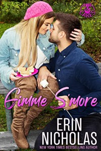 Gimme S'More (Hot Cakes) - Erin Nicholas