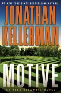 Motive: An Alex Delaware Novel - Jonathan Kellerman