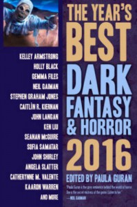 The Year's Best Dark Fantasy & Horror 2016 Edition - Paula Guran