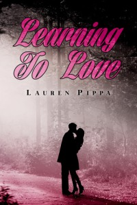 Learning To Love - Lauren Pippa
