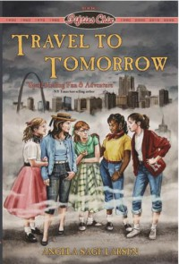 Fifties Chix: Travel to Tomorrow (Book 1) - Angela Sage Larsen