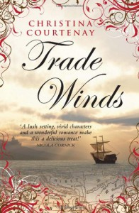 Trade Winds - Christina Courtenay