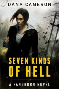 Seven Kinds of Hell - Dana Cameron