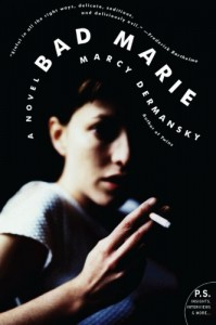 Bad Marie - Marcy Dermansky